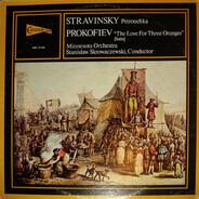 Stravinsky - Prokofiev - Petrouchka / The Love For Three Oranges (Suite)