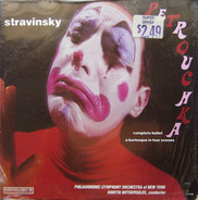 Igor Stravinsky , The New York Philharmonic Orchestra , Dimitri Mitropoulos - Petrouchka (Complete Ballet - A Burlesque In Four Scenes)