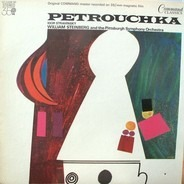 Igor Stravinsky , William Steinberg , The Pittsburgh Symphony Orchestra - Pétrouchka