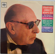 Igor Stravinsky - Stravinsky Conducts Oedipus Rex