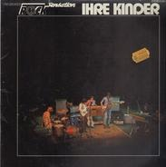 Ihre Kinder - The Greatest Rock Sensation