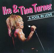 Ike & Tina Turner - A Fool In Love