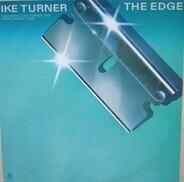 Ike Turner Featuring Tina Turner And Home Grown Funk - The Edge