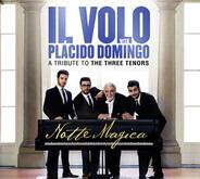 Il Volo With Placido Domingo - Notte Magica - A Tribute To The Three Tenors