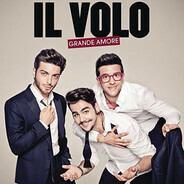 Il Volo - Grande Amore (International Version)