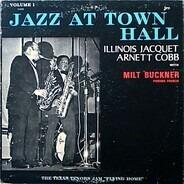 Illinois Jacquet , Arnett Cobb With Milt Buckner , Panama Francis - Jazz At Town Hall