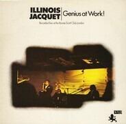 Illinois Jacquet - Genius At Work!