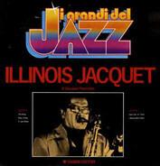 Illinois Jacquet - I Grandi Del Jazz