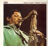 Illinois Jacquet - King Jacquet