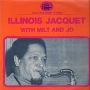 Illinois Jacquet - With Milt And Jo