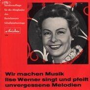 Ilse Werner - Wir machen Musik