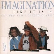 Imagination - Like It Is - Revised & Remixed Classics