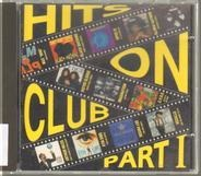 Imagination / Sister Sledge / a.o. - Hits On Club Part 1