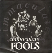 Immaculate Fools - Immaculate Fools