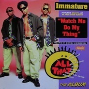 Immature Featuring Smooth - Watch Me Do My Thing