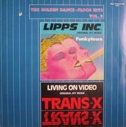 Lipps Inc./ Trans-X - The Golden Dance-Floor Hits Vol. 3