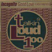 Incognito - Good Love