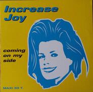 Increase Joy - Coming On My Side