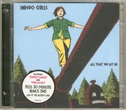 Indigo Girls - All That We Let In