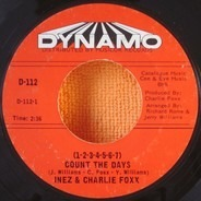 Inez And Charlie Foxx - (1-2-3-4-5-6-7) Count The Days / A Stranger I Don't Know (Wish It Was You)