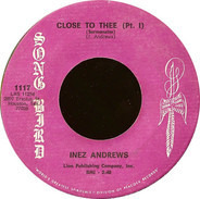 Inez Andrews - Close To Thee