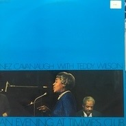 Inez Cavanaugh with Teddy Wilson - An Evening at Timme's Club (RARE DANISH RECORDINGS)