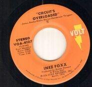 Inez Foxx - Circuits Overloaded