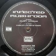 Infected Mushroom - Bust A Move / Disco Mushroom