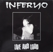 Inferno - Live And Loud