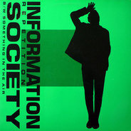 Information Society - Repetition / Something In The Air
