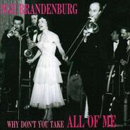 Inge Brandenburg - Why Don't You Take All of Me