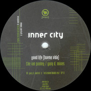 Inner City - Good Life (Buena Vida) (The Ian Pooley / Gary D. Mixes)