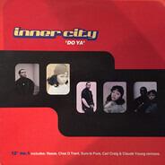 Inner City - Do Ya