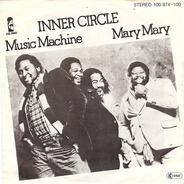 Inner Circle - Music Machine / Mary Mary