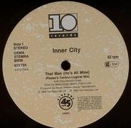 Inner City - That Man (He's All Mine)