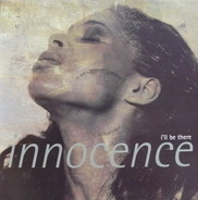 Innocence - I'll Be There