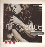 Innocence - One Love In My Lifetime