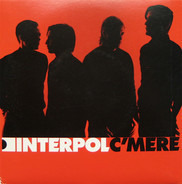 Interpol - C'Mere