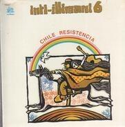 Inti Illimani - Inti Illimani 6 - Chile Resistencia