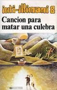 Inti Illimani - Inti-Illimani 8 - Canción Para Matar Una Culebra