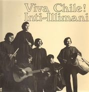 Inti-Illimani - Viva Chile!