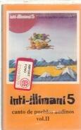 Inti-Illimani - Inti-Illimani 5 - Canto De Pueblos Andinos Vol. II