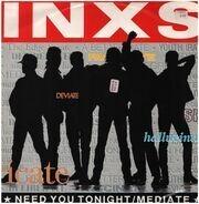 Inxs - Need You Tonight / Mediate