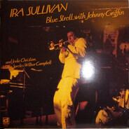 Ira Sullivan With Johnny Griffin - Blue Stroll