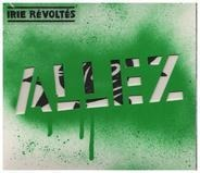 Irie Revoltes - ALLEZ