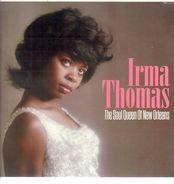 Irma Thomas - Soul Queen Of New..