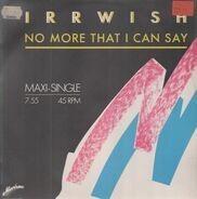 Irrwish - No More That I can Say 2 mixes