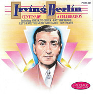 Irving Berlin - The Silver Screen Orchestra - Centenary - A Celebration