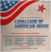 Irving Berlin, Geroge M. Cohan, Jerome Kern, a.o. - Cacalcade Of American Music
