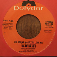 Isaac Hayes - I`m Gonna Make You Love Me / I`m So Proud